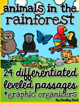 Rainforest Animals - Non-Fiction, No Prep, Leveled Passages + graphic organizers