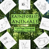 Rainforest Animals Printable Full-Page Outlines / Templates ALL Grades, Subjects