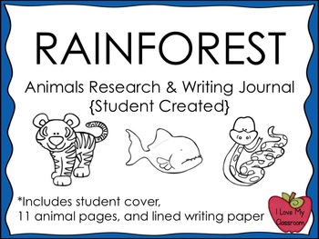 Rainforest Animals Research and Writing Journal {Student Created}