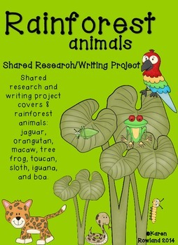Rainforest Animals Shared Research and Writing Project