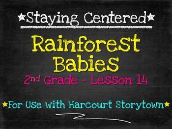 Rainforest Babies  2nd Grade Harcourt Storytown Lesson 14