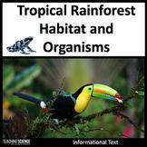 Rainforest Close Read: Habitat and Adaptations NGSS 3-LS4-