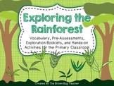 Rainforest Exploration: A Literacy Based Habitat Study