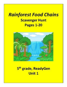 Rainforest Food Chains (Part 1), 5th grade ReadyGen Unit 1