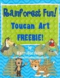 Rainforest Fun! Toucan Art FREEBIE