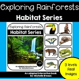 Rainforest Habitats Adapted Books Unit with Real Images- 3 levels & MORE