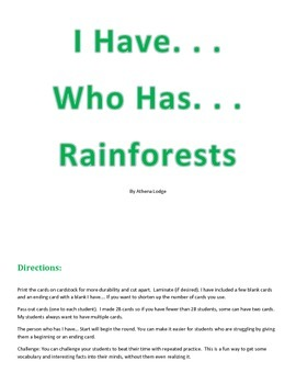 Rainforest I Have Who Has