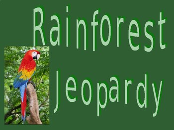 Rainforest Jeopardy Game