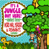 Rainforest & Jungle Themed Word Wall Headers and Pennants