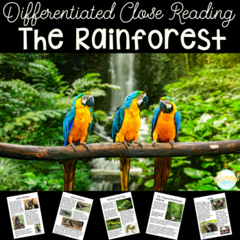 Rainforest Animals | Differentiated Texts | Nonfiction Close Reading