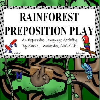 Rainforest Preposition Play - An Expressive Language Activity