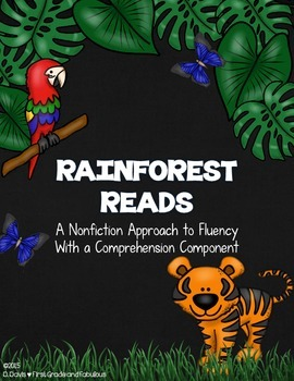 Rainforest Reads-A Nonfiction Approach to Fluency