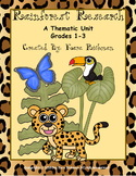 Rainforest Research: A Thematic Unit Grades 1-3