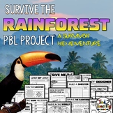 Rainforest Survival a Project Based Learning PBL Activity