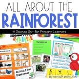 Rainforest Unit: A Study of Rainforest Animals and Their Habitat