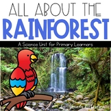 Rainforest Unit: A Study of Rainforest Animals and Their Habitat