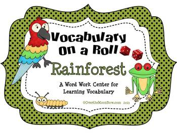 Rainforest Vocabulary On a Roll
