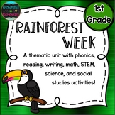 Rainforest Week: A Thematic Unit for 1st Grade