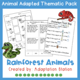 Rainforest Animals Adapted Thematic Pack