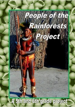 Rainforests - People of the Rainforests Project