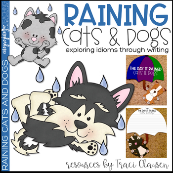 Writing Process Lesson And Craft Expressions Idioms Raining Cats Dogs