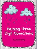 Raining Three Digit Operations