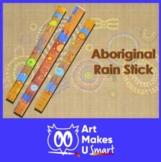 Rainstick Easy Art Lesson Aboriginal Art Powerpoint