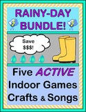 """Rainy Day Bundle!"" -- Five Active Indoor Games, Crafts, and Songs!"