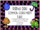 Rainy Day Common Core Math Tubs