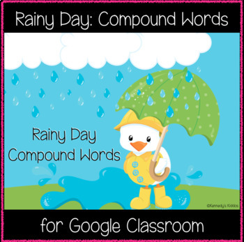 Rainy Day: Compound Words