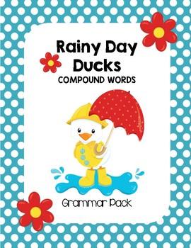Rainy Day Ducks Compound Words Grammar Pack