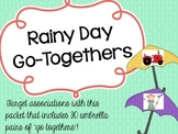 Rainy Day Go-Togethers