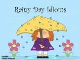 Rainy Day Idioms