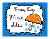 Rainy Day Main Idea