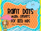 Rainy Day Math Centers for BIG Kids