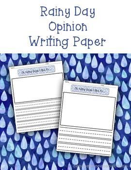 Rainy Day Opinion Writing Paper