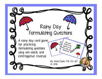 Rainy Day Question Formulation