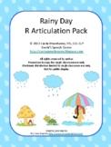 Rainy Day /R/ Articulation