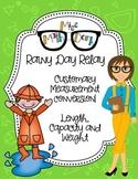 Customary Conversion of length, mass and capacity: Rainy Day Relay!