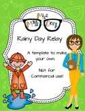 Rainy Day Relay template - Personal Use Only!