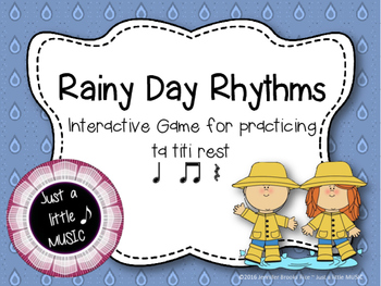 Rainy Day Rhythms--Reading Practice Interactive Game {ta titi rest}