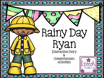 Rainy Day Ryan Interactive Story and Comprehension Activities