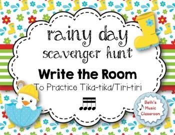 Rainy Day Scavenger Hunt: Rhythm Write the Room to Practice Tika-tika