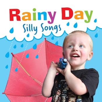 Rainy Day Silly Songs