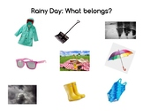 Rainy Day: What belongs?