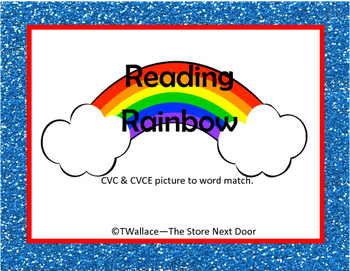 Reading Rainbow CVC CVCE Words