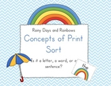 Rainy days and Rainbows Concepts of Print Sort!