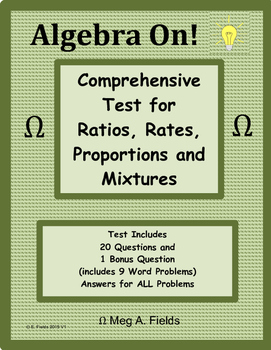 Ratios, Rates, Proportions, and Mixtures Test