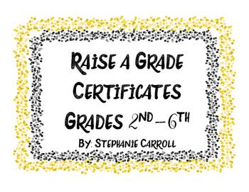 Raise A Grade Certificates
