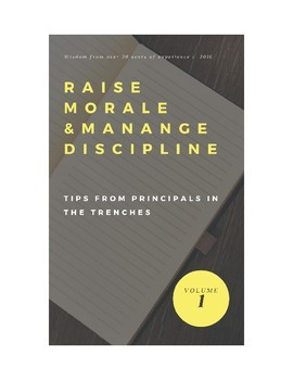 Raise Morale & Manage Discipline: Tips from Principals in the Trenches